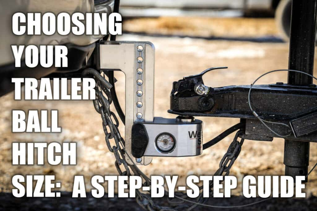 choosing your trailer ball hitch size